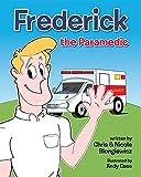 Frederick the Paramedic