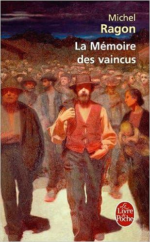 Michel Ragon - La mémoire des vaincus sur Bookys