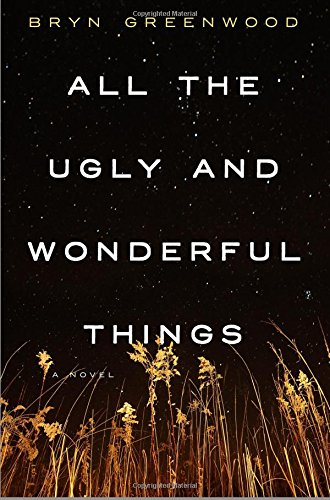 all-the-ugly-and-wonderful-things-a-novel