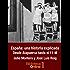 España: una historia explicada. Desde Atapuerca hasta el 11-M