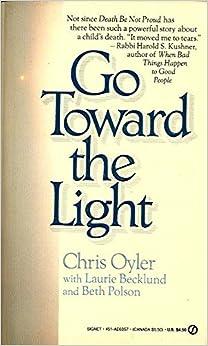 Go toward the Light (Signet): Chris Oyler: 9780451163578