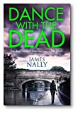 Dance With the Dead: A PC Donal Lynch Thriller (PC Donal Lynch 2)