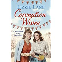 Coronation Wives by Lizzie Lane (2013-05-09)