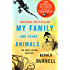 My Family and Other Animals (The Corfu Trilogy Book 1)