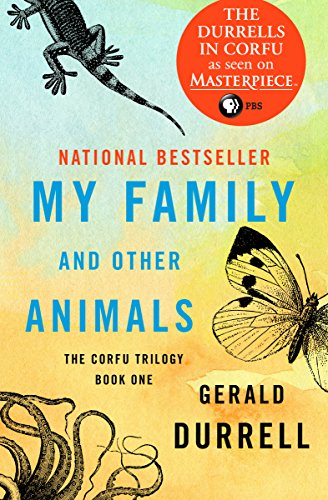 My Family and Other Animals (The Corfu Trilogy Book 1) by Gerald Durrell cover