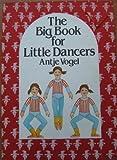 Big Book for Little Dancers by Heidi Sievert (2001-01-03)