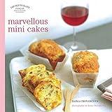 Les Petits Plats Francais: Marvellous Mini-Cakes