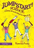 img - for Jumpstart! Science by Rosemary Feasey (2009-03-05) book / textbook / text book