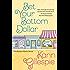 Bet Your Bottom Dollar (The Bottom Dollar Series Book 1)