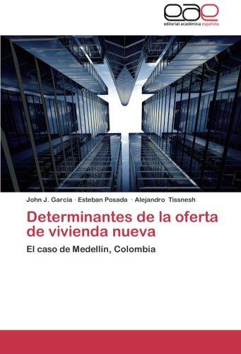 Descargar Libro Determinantes De La Oferta De Vivienda Nueva García John J.