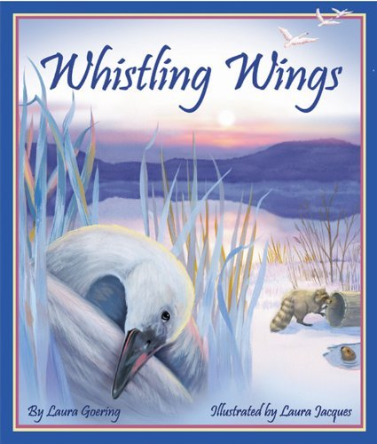 Whistling Wings - Whistling Wings by Laura Goerling (1-Jul-2008) Paperback