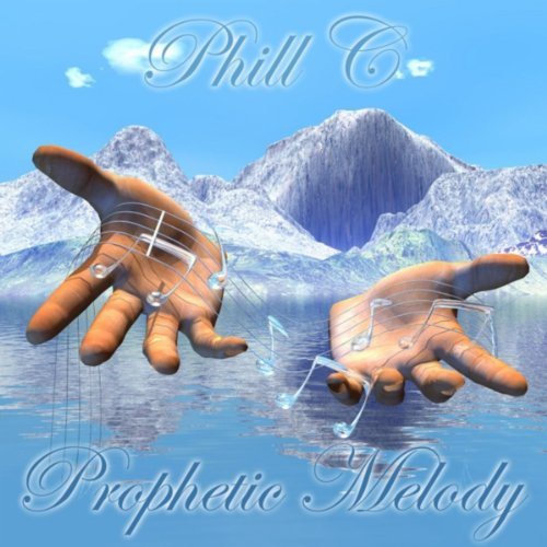 Prophetic Melody