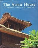 The Asian House, Robert Powell, 9810034962