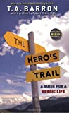 The Hero's Trail, T. A. Barron, 0142407607