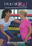 Inside Out Strength - Pelvic Floor Safe Strength Exercises For Women by Michelle Kenway