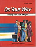 On Your Way (Level Three) : Building Basic Skills in English, Anger and Fuchs, 0582907624