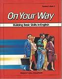 On Your Way (Level Three) 9780582907621