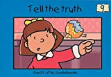 img - for Tell the Truth (God's Little Guidebooks) book / textbook / text book
