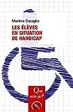 Les élèves en situation de handicap: « Que sais-je ? » n° 4065 (Que sais-je?) (French Edition) by