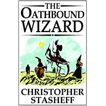 The Oathbound Wizard (A Wizard in Rhyme Book 2)