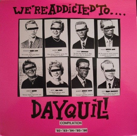 were-addicted-to-dayquil-compilation-92-93-94-95-96
