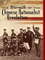 The Aftermath of the Chinese Nationalist Revolution (Aftermath of History)