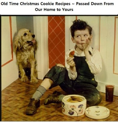 old-time-christmas-cookie-recipes-passed-down-from-our-home-to-yours