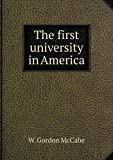 The First University in America, W. Gordon McCabe, 5518717229