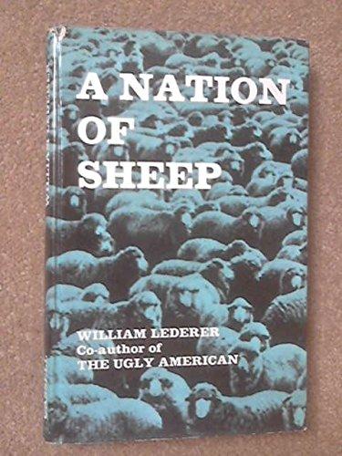A Nation Of Sheep by William J. Lederer
