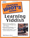 The Complete Idiot's Guide to Learning Yiddish, Benjamin Blech, 0028633873