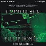 Code Black | Philip Donlay