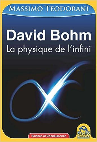 Livre gratuits en ligne David Bohm : La physique de l'infini pdf