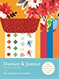 img - for Dottier & Jottier: Mix & Match Stationery by Denyse Schmidt (2007-07-26) book / textbook / text book