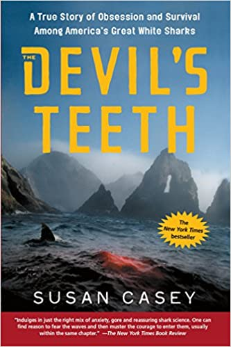 The Devil's Teeth: A True Story of Obsession and Survival