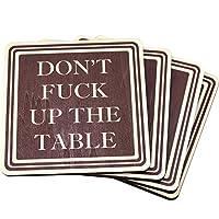 No jodas los posavasos de madera absorbentes de mesa - Gran regalo de inauguración de la casa - Agresivo pasivo - Práctico de costa divertido - Hecho en EE. UU. Juego de 4 (marrón)