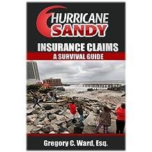 Hurricane Sandy Insurance Claims: A Survival Guide