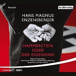 Hammerstein oder Der Eigensinn. Eine deutsche Geschichte