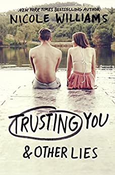 Trusting You & Other Lies by [Williams, Nicole]