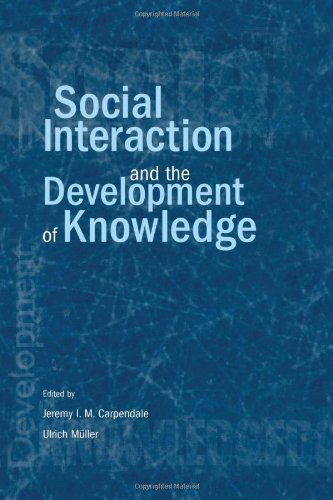 Social Interaction and the Development of Knowledge
