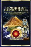 Les Mystres des Pyramides Rsolus, Christian Magnongui, 1491245271