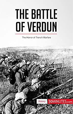 an introduction to the history of the battle of verdun Battle of verdun begins bmw founded a huge figure in osa history who endowed the society's first medal, served as its sixth president (1924-25).