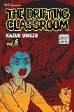 """""""The Drifting Classroom 8"""" av Kazuo Umezu"""