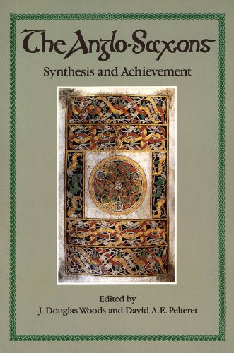The Anglo-Saxons: Synthesis and Achievement
