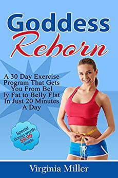Goddess Reborn: A 30 Day Exercise Program That Gets You