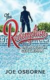 The Redemption of The Unorthodox Gentleman (The Unorthodox Gentleman Series) (Volume 2)