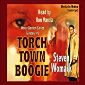 Torch Town Boogie: A Harry Denton Mystery | Steven Womack