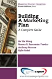 Building a Marketing Plan, Ho Yin Wong and Kylie Radel, 1606491598