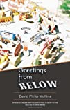 Greetings from Below, David Philip Mullins, 1932511881
