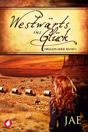 westwrts-ins-glck-band-1-oregon-serie