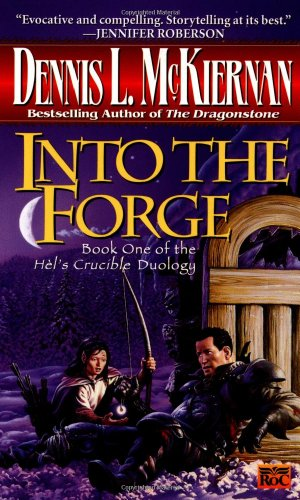 Into the Forge (Hel's Crucible, Book 1)